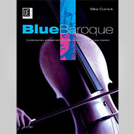 Cornick: Blue Baroque Cello and Piano
